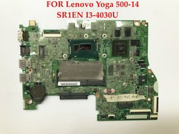 Wholesale Laptop 14 I3 - Top quality laptop motherboard for Lenovo Yoga 500-14 SR1EN I3-4030U DDR3L Support Touch screen 100% Fully Tested