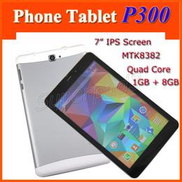 "Wholesale Cheap 3g Unlocked Phones - Cheap 7"" P300 Phone Tablet PC 3G Unlocked Android 4.4 MTK8382 Quad Core 1280*800 IPS 1GB RAM 8GB ROM WIFI Bluetooth GPS"