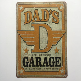 Wholesale hours sign - Dad's Garage Open 24 hours Retro Vintage Metal Tin sign poster for Man Cave Garage shabby chic wall sticker Cafe Bar home decor