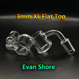 Ongles xl en Ligne-3mm 25mmOD XL Plat Top Quartz Evan Shore Banger 10mm 14mm 18mm Homme Femelle Evan Shore Banger Clous De Quartz Pour Verre Dab Rigs