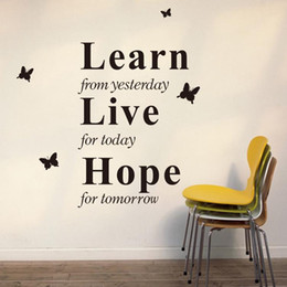 Wholesale Wall Sticker Yesterday - New Learn from Yesterday Live for Today Hope for Tomorrow Removable Wall Decals Vinyl Sticker quote