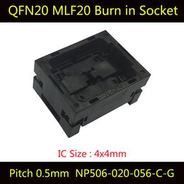 Wholesale Ic Socket Adapters - QFN20 MLF20 Burn in Socket NP506-020-056-C-G IC Test Socket Pitch 0.5mm Opentop Chip Size 4*4 Flash Adapter Programming Socket Connector