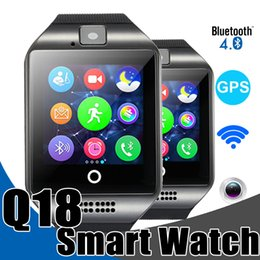 Wholesale Call Sim Card Slot - Smart Watches Q18 Bluetooth Smartwatch for Apple iPhone IOS Samsung Android Phone with SIM Card Slot Wristbands GPS Smart Watch