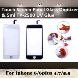 Touch screen panel glas ersatz online-Großhandel-Touchscreen Panel Glas Digitizer Sensor Ersatz 5ml TP-2500 UV-Kleber für iPhone 6 4,7 Zoll 6Plus 5,5 Zoll FreeShipping