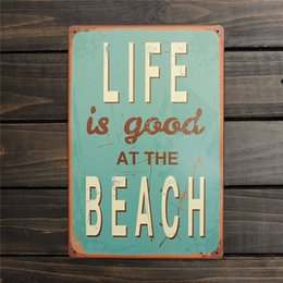 Wholesale Beach Bar Signs - Wholesale- Fashion 200x300mm LIFE IS GOOD AT BEACH Metal Sign Decor Painting Pub Coffee Bar Vintage For Home Garden Room Wall Decoration