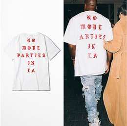 Wholesale Loose Tee Tshirt - Kanye West New T Shirt NO MORE PARTIES IN LA T-shirts Short Sleeve White Tee Print tshirt Loose Boys