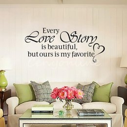 Wholesale love quote wall decals - New Wall Stickers Home Decor - English quote Every Love Story is Beautiful Vinyl Lettering Words Wall Art Quote Sticky Decals