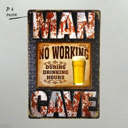 Wholesale House Signs Plaques - DL- MAN CAVE NO WORKING DRINKING HOURS Chic Sign Home Store Decor Funny Gift house plaques