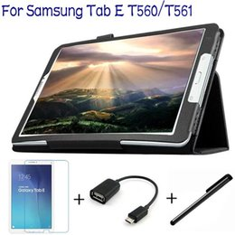 Wholesale Top Case China - 4 in 1 Fashion Top Quality PU Leather Cover for Samsung Galaxy Tab E 9.6 T560 T561 Tablet Case+ Screen Protector+OTG+ Stylus Pen