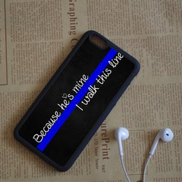 Wholesale I Phone 5c Cases Black - Because He's Mine I Walk This Line Police Thin Blue Phone Cases For iPhone 6 6S Plus 7 7 Plus 5 5S 5C SE 4S Back Cover
