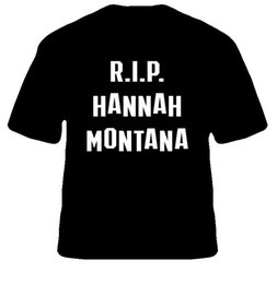 Wholesale Hannah S - Wholesale- RIP Hannah Montana Miley Cyrus Letters Women Tshirts Cotton Casual Funny t Shirt For Lady Top Tee Hipster Drop Ship H-59