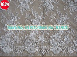 Wholesale Eyelash Fabric Wholesale - Hotselling 150CM Wide x 3Meters PC Gorgeous Off White Eyelash Cord Lace Trim Embroidered Applique Wedding Chantilly Lace Fabric