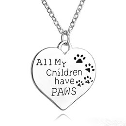 Wholesale Engrave Charms - All My Children Have Paws Letter engraved Chain necklace Pet Lover Dog cat Paw Print Tag Silver Heart Pendant Necklace children necklaces