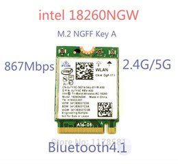 Wholesale Wlan Card Bluetooth - Wholesale- New Laptop Wlan Network For Intel 18260NGW Tri Band Wireless-AC 18260 NGFF 802.11ac 867Mbps Wifi+Bluetooth Wlan BT 4.1 M.2 Card
