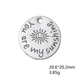 Wholesale Jewelry Charms Words - DIY Message Charm Antique Silver Plated You Are My Sunshine Pendant Charms Round Disc Word Charm Jewelry