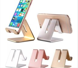Wholesale Edge Tablet Phone - Cell Phone Stand Holder For iPad Tablet For iPhone 7 6 6S Plus 5 5S SE For Samsung Galaxy S6 S7 S8 Edge Aluminum Charger Stand