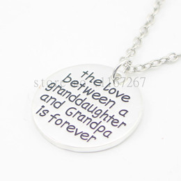 """Wholesale Gifts For Grandpa - 2016 new style""""The love between a granddaughter and grandpa is forever """" necklace Gift for granddaughter and grandpa Jewelry"""