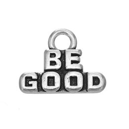 Wholesale Wholesale Love Word For Bracelet - DIY Charm Message Be Good Hot Sell Charm Antique Silver Plated Word Engraved Accessory Pendant For Bracelet & Necklace Fashion Jewelry