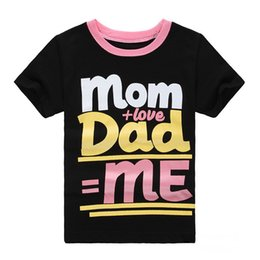 Wholesale Love Baby Clothes - Free shipping 2017 New Clothes Children baby Boys Girl kids Print letter Mom+love Dad=Me Cotton sportswear short sleeve T-shirt
