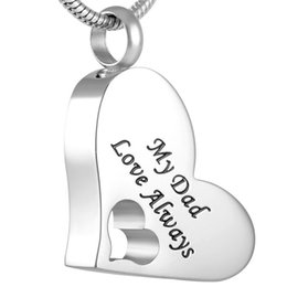 Wholesale Chain Memories - IJD8529 My Dad Love Always Heart Stainless Steel Cremation Pendant Necklace Memory Ashes Keepsake Urn Necklace