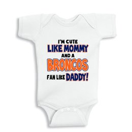 Wholesale Summer Cute Fan - I'm cute like my Mommy and a Broncos fan like my Daddy baby clothes girl baby gift personalized newborn girl gift