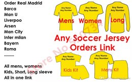 Wholesale Men Customer - 17 18 Soccer Jersey customize camisetas de futbol 2017 Football Shirts kids women wear Linda Soccer Jerseys Customers Order Link
