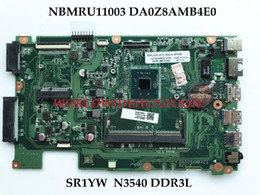 Wholesale Acer Laptops Support - High quality For ACER Aspire ES1-411 Laptop Motherboard NBMRU11003 DA0Z8AMB4E0 SR1YW N3540 DDR3L 100% Fully Tested