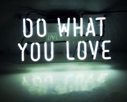 """Wholesale Neon Restaurant - Fashion New Handcraft """"Do What You Love"""" Real Glass Tubes For Bedroom Home Display neon Lighht sign 14x7"""