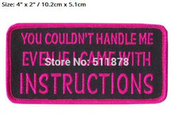 """Wholesale Rock Patches - 4"""" You Could not Handle Me Funny Outlaw Club Rider Rock Heavy Metal biker vest Costume Embroidered iron on patch badge clothing"""