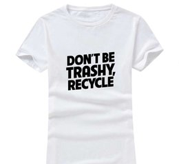 Wholesale Recycling Shirts - Trashy Recycle 2017 New Clothes Fashion Women Men Cotton O Neck Short Sleeve Print Casual T-Shirts loose Personalized unique Tees Wholesale