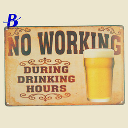 """Wholesale vintage beer neon signs - Wholesale- Metal Sign Beer """"No Working"""" Vintage Metal Tin Signs Retro Tin Plate Sign Wall Decoration for Cafe Bar Shop Custom Neon Sign"""