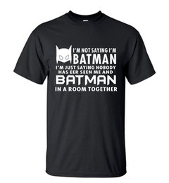 Wholesale Batman Tees - Camping T-Shirts Hot Sale Summer T-Shirt Funny I'm Just Saying batman streetwear Hip Hop Tops Tee brand clothing t shirts for fans S-3XL