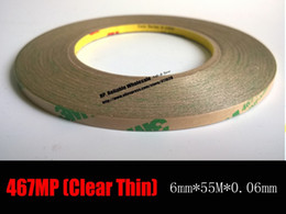 Wholesale Thinnest Double Sided Tape - Wholesale- 2016 (0.06mm Thickness) 6mm*55 meters Ultra Thin 3M 467 200MP Double Sided Sticky Tape for Metal, Rubber, Nameplate Screen Adhe