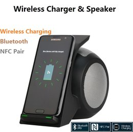Wholesale Nexus Charger Eu - Wireless Charger fast chargers Bluetooth Speaker Phone Holder NFC Subwoofer for samsung galaxy s8 s8 plus htc lg nexus nokia mobile phone