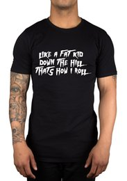 Wholesale Down Hill - Like A Fat Kid Down A Hill That's How I Roll T-Shirt Gift Idea Xmas Gamer Geek Novelty O-Neck Tops