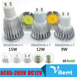 Wholesale E14 Epistar E27 - High power COB Spotlight 9W 12W 15W LED bulb GU10 E27 MR16 GU5.3 E14 LED Bulb AC85-265V DC 12V spotLight Super Bright