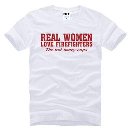 Wholesale Cotton Fashion Tops - REAL WOMEN LOVE FIREFIGHTERS Letter Printed Men's T-Shirt T Shirt Men 2016 New Fashion Short Sleeve O Neck Cotton Top Tee