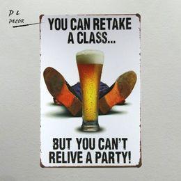 dlvintage tin poster usted puede retomar una clase pero no se puede revivir un bar de la casa de fiesta bar pub decoracin de pared