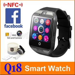 Wholesale High Quality Touch Screen Watch - Smart Watch Q18 with Touch Screen camera sim card TF card Bluetooth Facebook smartwatch for Android and IOS Phone High quality package 5pcs