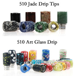 Wholesale thread art - HOTTEST 510 e cigs Art Glass Drip Tip Jade Stone Drip Tips Mouthpieces for 510 threading Atomizers Tanks Vape pen