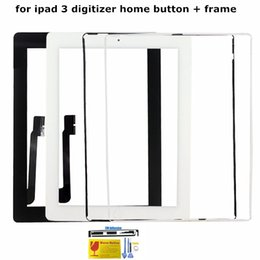 Wholesale Flex Tools - For iPad 3 Touch Screen Digitizer Assembly With Home Button Flex Cable & Adhesive Replacement Middle Frame Free Tools