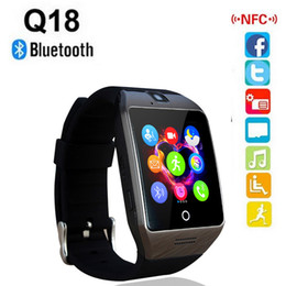 Wholesale Good Messaging Phones - 2017 Bluetooth Smart Watch Q18 Smartwatch Support facebook SIM Card GSM camera for Android ios phone Smart Phone Good Quality