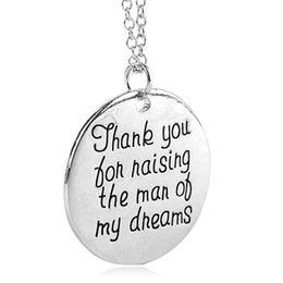"Wholesale Silver Thank Charms - 2017 letters ""Thank You for Raising the Man of My Dreams ""Charming Letter Antique Silver Pendant Necklace for Women Fashion Gifts"