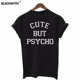 Wholesale Psycho T Shirt - Wholesale-BUT PSYCHO Letters Print Women T shirt Cotton Plus Size Black White Tops Clothing