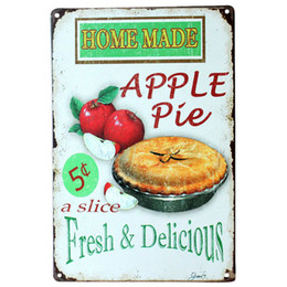 Wholesale Pie Tins - Home Made Apple pie fresh and delicious Metal Poster Tin Sign Wall decor Bar Retro Painting wall sticker wall art decor home new