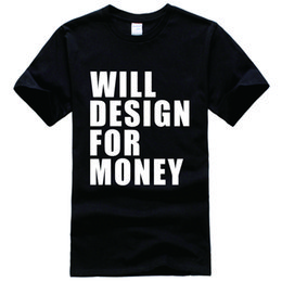 Wholesale Graphics Artists - Will Design For Money Graphic Designer Artist Gift Printed Tee Shirt Unisex Fashion Women Men Short Sleeve Funny Shirt More Size