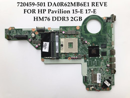 Wholesale Laptop Tested - High quality for HP Pavilion 15-E 17-E Motherboard 720459-501 DA0R62MB6E1 REV:E HM76 PGA989 DDR3 2GB 100% Fully Tested