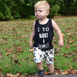 Wholesale Cute Summer Clothes For Boys - INS Baby boy clothing Letters tank + shorts Infant Outfit 2pcs Set I DO WHAT I WANT 2017 summer New arrival Cute gift for kids baby