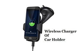 Wholesale Wireless Cell Phone Car Charger - Qi Wireless Chargers Multi-Funtion cell Phone Mount Holder Fast Wireless Charging Car Chargers For Samsung Galaxy Note5 S7 Edge iPhone 8 X