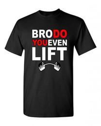 Wholesale Bulk Shirts - Gift Tee Shirts In Bulk Bro Do You Even Lift? Unisex T-Shirt Cool Shirts BlackOrganic Cotton Make Own T Shirt